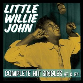 Little Willie John - Complete Hit Singles A's & B's