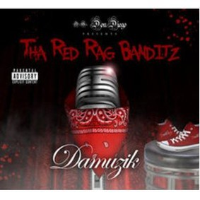 Tha Red Rag Banditz - Damuzik
