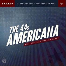 The 44s - Americana