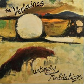 The Verlaines - Untimely Meditations