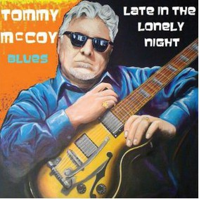 Tommy McCoy - Late in the Lonely Night