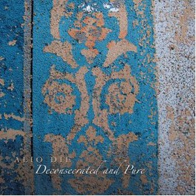 Alio Die - Deconsecrated and Pure
