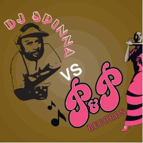 DJ Spinna - DJ Spinna Vs P&P Records