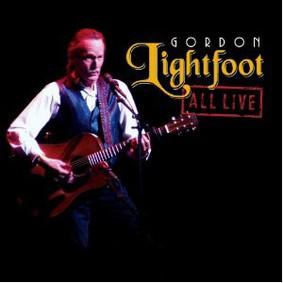 Gordon Lightfoot - All Live