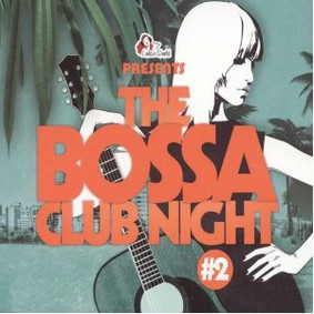 Ralph von Richthoven - Bossa Club Night, Vol. 2