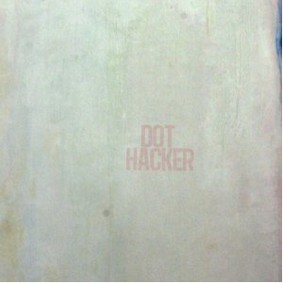 Dot Hacker - Inhibition