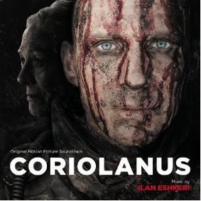 Ilan Eshkeri - Coriolanus