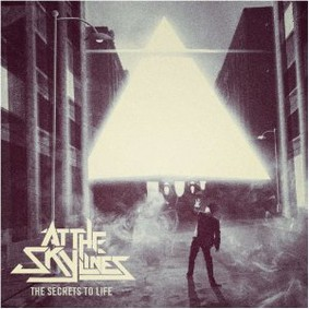At The Skylines - The Secrets of Life
