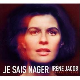 Irene Jacob - Je Sais Nager