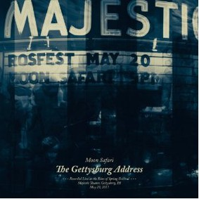 Moon Safari - The Gettysburg Address