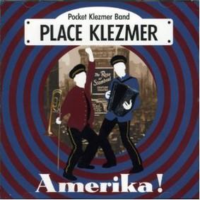Place Klezmer - Amerika