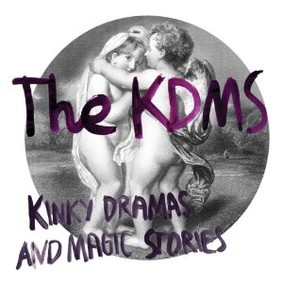 The KDMS - Kinky Dramas and Magic Stories