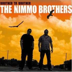 The Nimmo Brothers - Brother To Brother