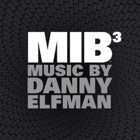 Danny Elfman - Faceci w czerni 3 / Danny Elfman - Men in Black 3