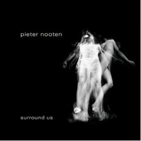 Pieter Nooten - Surround Us