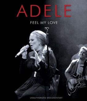 Adele - Feel My Love [Blu-Ray]