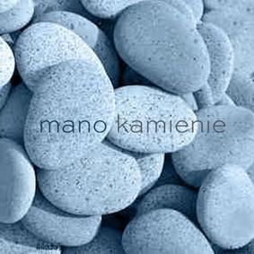 Mano - Kamienie