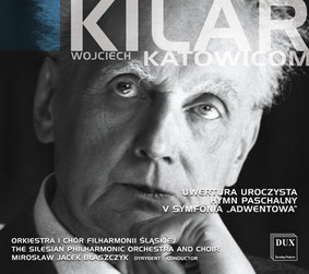 Orkiestra Symfoniczna Filharmonii Śląskiej - Kilar Katowicom