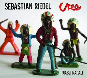 Sebastian Riedel, Cree - Diabli nadali
