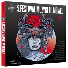Various Artists - 5 Festiwal Muzyki Filmowej