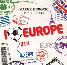 Various Artists - I Love Europe!