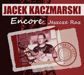 Jacek Kaczmarski - Encore... Jeszcze raz