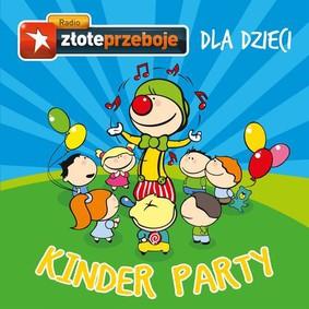 Various Artists - Radio Złote Przeboje dla dzieci - Kinder Party