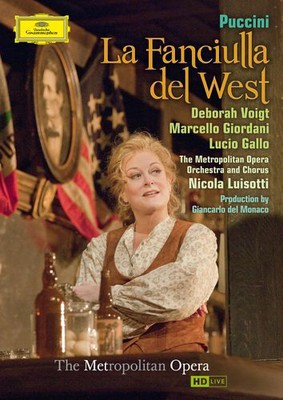 Deborah Voight , Marcello Giordani, Lucio Gallo - La Faniciulla del West [DVD]