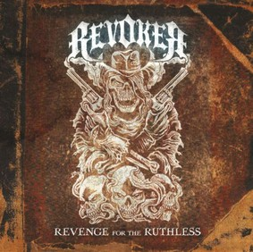 Revoker - Revenge for the Ruthless