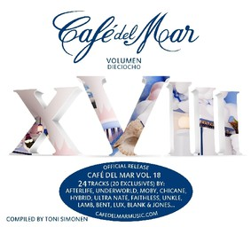 Various Artists - Cafe Del Mar. Volume XVIII