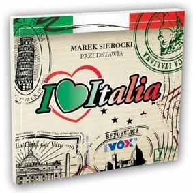Various Artists - Marek Sierocki przedstawia: I Love Italia. Vol. 2