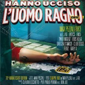 Max Pezzali - Hanna Ucciso l'Uorno Ragno 2012