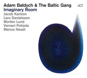 Adam Bałych & The Baltic Gang - Imaginary Room