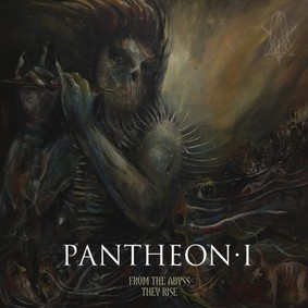 Pantheon I - From The Abyss They Rise