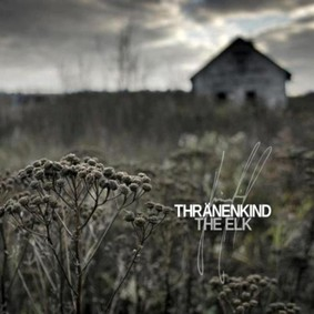 Thränenkind - The Elk
