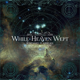 While Heaven Wept - Suspended At Aphelion