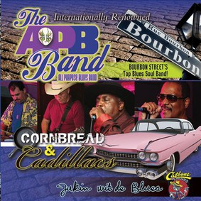 All Purpose Blues Band - Cornbread and Cadillacs