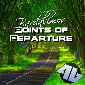 Bardalimov - Points of Departure