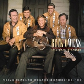 Buck Owens - Tall Dark Stranger