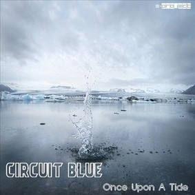 Circuit Blue - Once Upon a Tide