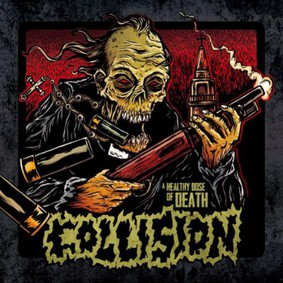 Collision - A Healthy Dose of Death
