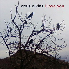 Craig Elkins - I Love You