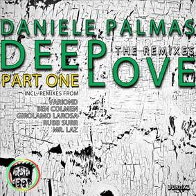 Daniele Palmas - Deep Love: The Remixes, Pt. 1