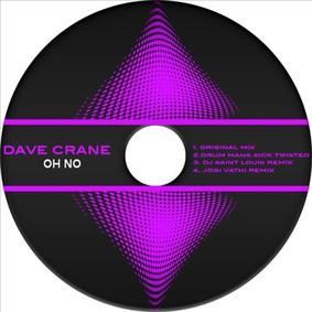 Dave Crane - Oh No
