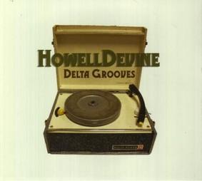Howell Devine - Delta Grooves