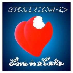 Karthago - Love Is a Cake