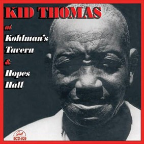 Kid Thomas - At Kohlman's Tavern & Hopes Hall
