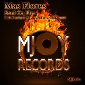 Mas Flores - Soul On Fire