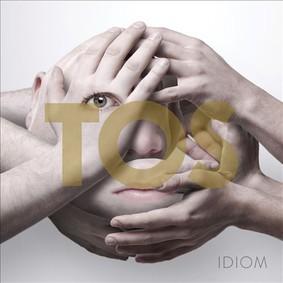 T.O.S. - Idiom