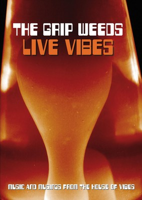 The Grip Weeds - Live Vibes